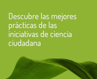 Descubre las mejores prácticas de las iniciativas de ciencia ciudadana